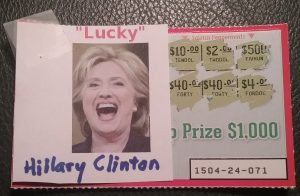 I name my lottery tickets Hillary Clinton